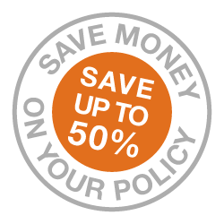 Save Money on your policy save up to 50%
